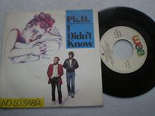 PH.D. I Didn't Know SPAIN PROM0 45 1983
