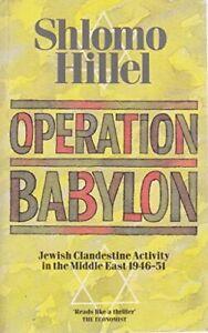 Operation Babylon by Hillel, Shlomo 0006372716 The Fast Free Shipping