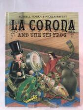 La Corona And The Tin Frog Russell Hoban Hardcover 1979 Book