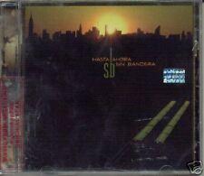 SIN BANDERA HASTA AHORA SEALED CD NEW 2007