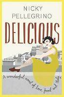 Delicious, Pellegrino, Nicky, New condition, Book