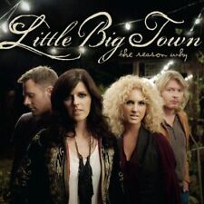 THE REASON WHY : LITTLE BIG TOWN NEW CD Album (HHEAD11     )