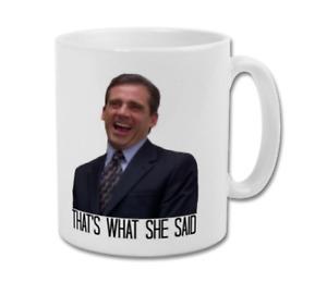 That's What She Said Meme Michael Scott The Office US Funny Coffee Tea Mug Cup