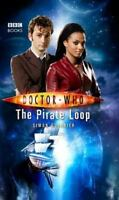 Doctor Who: The Pirate Loop by Guerrier, Simon