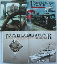 Trains et Bateaux à Vapeur Trenes y Barcos a Vapor . Editions Mondo