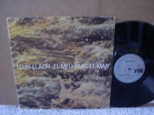 LLUIS LLACH - EL MEU AMIC EL MAR Orig Ariola '78 LP Spanish PROG FOLK EX Superb!