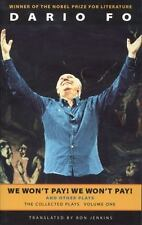 We Won't Pay! We Won't Pay! And Other Plays: The Collected Plays of Dario Fo, Vo