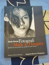 Fotografi Made in Hungary Karoly Kincses