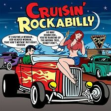 Cruisin Rockabilly - 3 DISC SET - Cruisin Rockabilly (2014, CD NEUF)