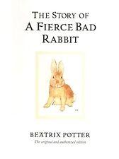 The Story of a Fierce Bad Rabbit Beatrix Potter Colour Hardback (Book 20)