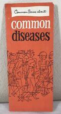 Vtg 1958 Common Sense About Common Diseases Health Education Leaflet No 8 NY USA