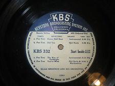 """33RPM 16"""" Keystone KBS 331, 332 circa 1940s Elias Breeskin / Wes Point V V+"""