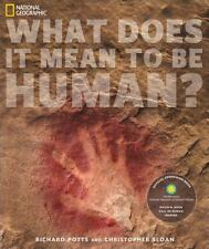What Does It Mean to Be Human? by Christopher Sloan and Richard Potts (2010,...