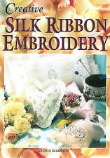 Creative Silk Ribbon Embroidery, McKinnon, Gloria, New Book