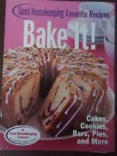 Favorite Good Housekeeping Recipes: Bake It! Good Housekeeping Favorite Recipes…