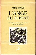 C1 Rene PATRIS L Ange au Sabbat ILLUSTRE Marcelle KUNTZ Jaquette RELIE 1945