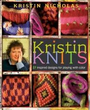 Kristin Knits: 27 Inspired Designs for Playing with Color-ExLibrary