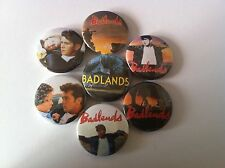 7 Badlands Pin Button badges 25mm True Romance Wild at Heart Martin Sheen