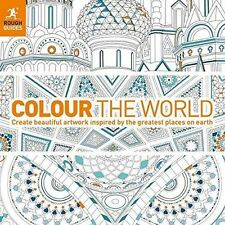 Colour the World: Create beautiful artwork inspired by the greatest places on ea