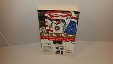 Crashing the Net The US Women's Olympic Ice Hockey Team and the Road to Gold