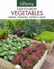 Fine Gardening Easy-To-Grow Vegetables : Tomatoes, Squash, Peppers and More...