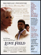 LOVE FIELD__Orig. 1993 Trade print AD promo__MICHELLE PFEIFFER__DENNIS HAYSBERT