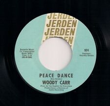 """60s FUNK 7"""" 45 - WOODY CARR - PEACE DANCE / UNDECIDED WOMAN - US JERDEN"""