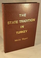 STATE TRADITION IN TURKEY Ottoman Legacy Turkish