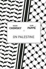 On Palestine by Ilan Pappé and Noam Chomsky (2015, Paperback)
