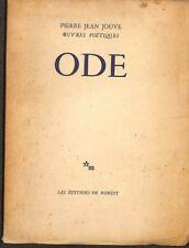 "LIVRE POESIE PIERRE JEAN JOUVE "" ODE "" EDITION ORIGINALE NUMEROTE 1950"