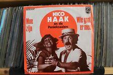 """7"""" Single Nico Haak En De Paniekzaaiers - Moe Zijn / Wie Gaat Er Mee"""