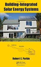 Building-Integrated Solar Energy Systems, Parkin 9781498727761 Free Shipping**