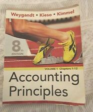 Accounting Principles, Chapters 1-12 Volume 1 by Donald E. Kieso, Paul D....