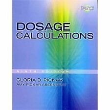 Dosage Calculations (Book Only) by Gloria D. Pickar and Amy Pickar-Abernethy...