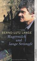 Magermilch und lange Strümpfe von Lange, Bernd-Lutz | Buch | Zustand gut