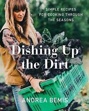 DISHING UP THE DIRT - BEMIS, ANDREA - NEW HARDCOVER BOOK