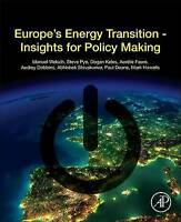 Europe's Energy Transition. Insights for Policy Making by Manuel, Welsch (Paperb