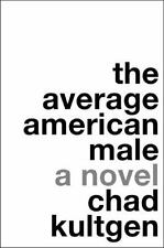 The Average American Male by Chad Kultgen (2007, Paperback)