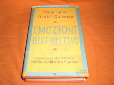 DALAI LAMA-D. GOLEMAN, EMOZIONI DISTRUTTIVE RABBIA DESIDERIO ILLUSIONE 2003