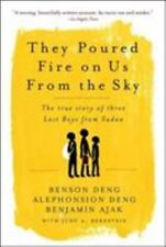 They Poured Fire on Us from the Sky : Benson Deng