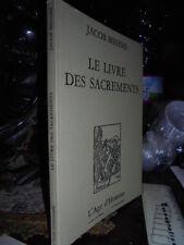 (Esoterismo cristiano) Le Livre des Sacrements. BOEHME Jacob  1984