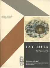 DURAND/FAVARD - LA CELLULA STRUTTURA - MONDADORI
