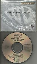 CASSERINE Why not take all of me w/ EDIT & INSTRUMENTAL PROMO DJ CD single 1994