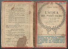 """Libro/book vintage 1928 """"L'acqua del pozzo sacro"""" di Carlo Cetti-ed.G.Bolla (MI)"""