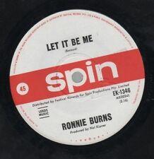 "RONNIE BURNS   Rare 1st 1965 Aust Only 7"" Mint OOP Garage Single ""Let It Be Me"""