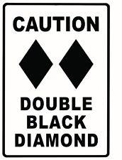 "TIN SIGN ""Caution Black Diamond"""" Snow Ski Signs Garage Wall Decor"