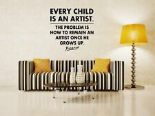 JC Design 'Every child is an artist the problem is how to remain.' Wall Stickers