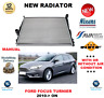 FOR FORD GALAXY RADIATOR 2006->2015 MANUAL MPV 1.6 1.8 2.0 ** OE QUALITY **