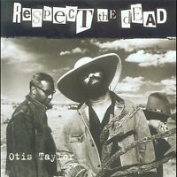 Otis Taylor - Respect the Dead [New CD]