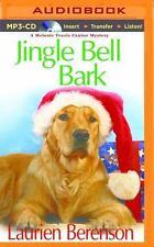 Jingle Bell Bark by Laurien Berenson (2015, MP3 CD, Unabridged)